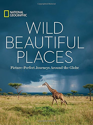 wild-beautiful-places-picture-perfect-journeys-around-the-globe