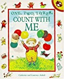 One, Two, Three, Count with Me, Catherine Anholt and Laurence Anholt, 014055596X