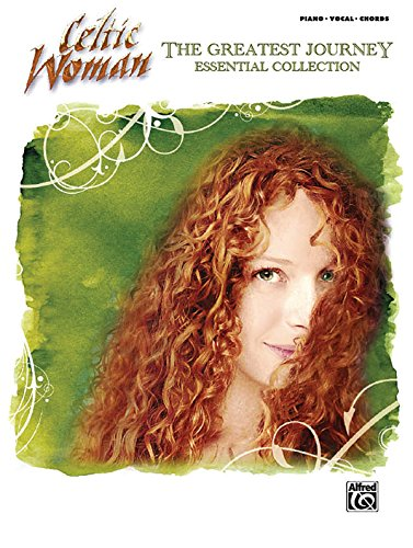 Celtic Woman The Greatest Journey Essential Collection: Piano/ Vocal/ Chords