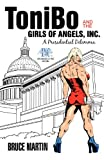 Tonibo and the Girls of Angels, Inc, Bruce Martin, 1469700662