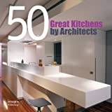 50 Great Kitchens by Architects, , 1920744703