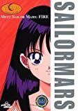 Meet Sailor Mars : Fire: Sailor Moon Scout Guide