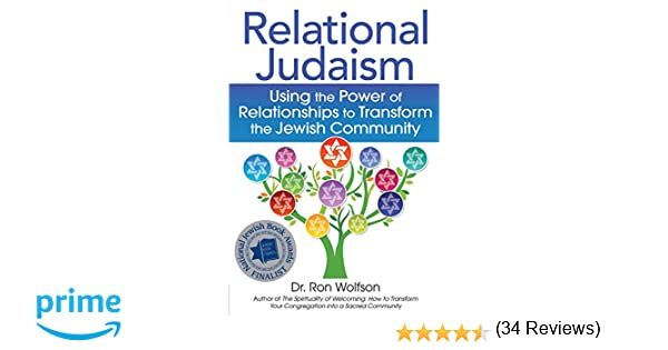 Amazon relational judaism using the power of relationships to amazon relational judaism using the power of relationships to transform the jewish community 9781683362555 dr ron wolfson books fandeluxe Images