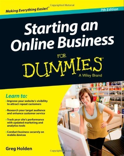 Read Online Starting an Online Business For Dummies 7th (seventh) by Holden, Greg (2013) Paperback pdf epub
