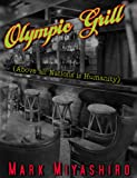 Olympic Grill (Above all Nations is Humanity): Above all Nations is Humanity