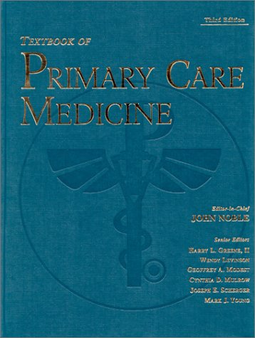 Textbook of Primary Care Medicine (Textbook of Primary Care (Noble))
