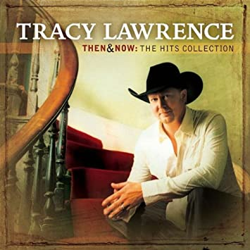 Tracy Lawrence I See It Now