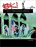 Bok! The 9.11 Crisis in Political Cartoons (Series on International, Political, and Economic History)