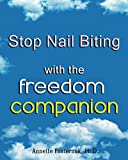 Stop Nail Biting with the Freedom Companion