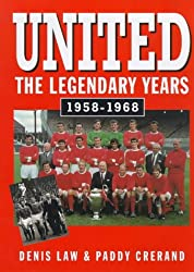 United: The Legendary Years, 1958-68
