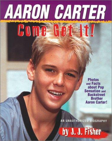 Aaron Carter Come Get It -