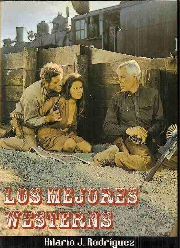 Descargar Libro Los Mejores Westerns. Cabalgando En Solitario Hilario J. Rodríguez