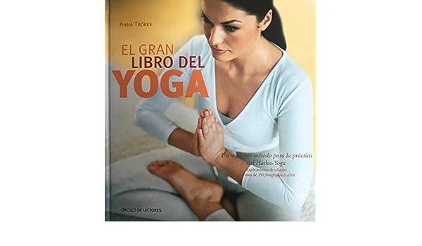 EL GRAN LIBRO DEL YOGA: Amazon.es: CIRCULO DE LECTORES: Libros