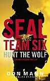 Seal Team Six: Hunt the Wolf (A Thomas Crocker Thriller)