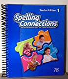 img - for Spelling Connection Teacher Edition 1 book / textbook / text book