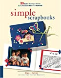 Simple Scrapbooks, Stacy Julian and Gayle Humpherys, 1929180241
