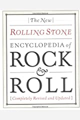 New Rolling Stone Encyclopedia Of Rock & Roll: Completely Revised And Updated Paperback