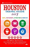 Houston Travel Guide 2017: Shop, Restaurants, Attractions & Nightlife in Houston, Texas