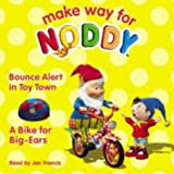 noddy and big ears - A Bike for Big Ears and Bounce Alert in Toy Town (