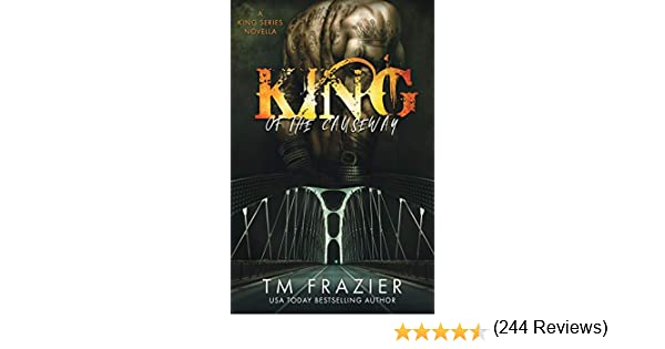 King of the Causeway: A King Series Novella: Amazon.es: Frazier, T.M.: Libros en idiomas extranjeros