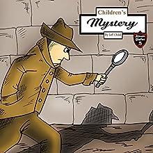 Children's Mystery: A Mystery Case for Teens and Tweens | Livre audio Auteur(s) : Jeff Child Narrateur(s) : John H. Fehskens