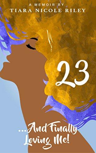[R.e.a.d] 23 . . . And Finally Loving Me<br />[E.P.U.B]