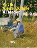 img - for Art & Visual Culture: A Reader book / textbook / text book