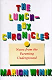 The Lunch-Box Chronicles, Marion Winik, 0375401563