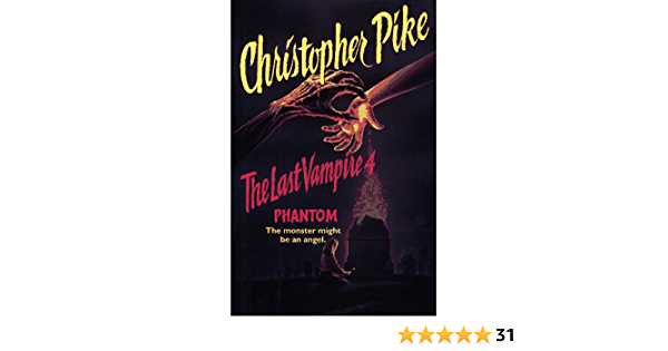 Phantom The Last Vampire 4 By Christopher Pike