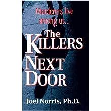 KILLERS NEXT DOOR, THE