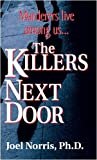 img - for KILLERS NEXT DOOR, THE book / textbook / text book