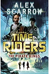 The Pirate Kings - Book 7 (TimeRiders) Paperback