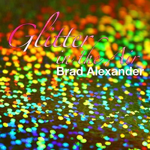 Glitter in the Air ()