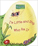 Im Little and Shy  Who Am I? (Dragon Tales, A Peek-a-Boo Dragon Book)