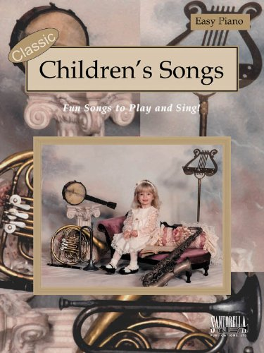 Classic Children's Songs for Easy Piano PDF