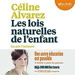 Les Lois naturelles de l'enfant | Céline Alvarez