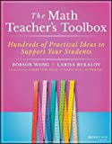 img - for The Math Teacher's Toolbox: Hundreds of Practical Ideas to Support Your Students (The Teacher's Toolbox Series) book / textbook / text book