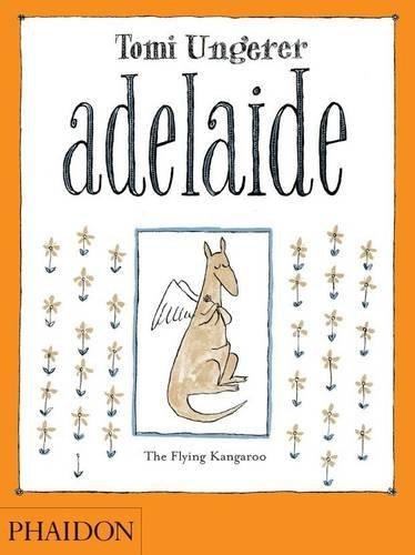 Adelaide: The Flying Kangaroo by Tomi Ungerer - Mall Adelaide