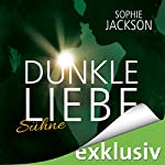 Sühne (Dunkle Liebe 3) | Sophie Jackson