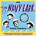 The Navy Lark: Volume 25 - Avoiding Redundancy Radio/TV Program by Lawrie Wyman Narrated by Ronnie Barker, Jon Pertwee, Leslie Philips, Stephen Murray