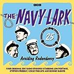 The Navy Lark: Volume 25 - Avoiding Redundancy | Lawrie Wyman