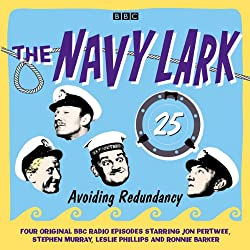 The Navy Lark: Volume 25 - Avoiding Redundancy