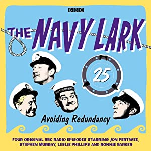 The Navy Lark: Volume 25 - Avoiding Redundancy Radio/TV Program