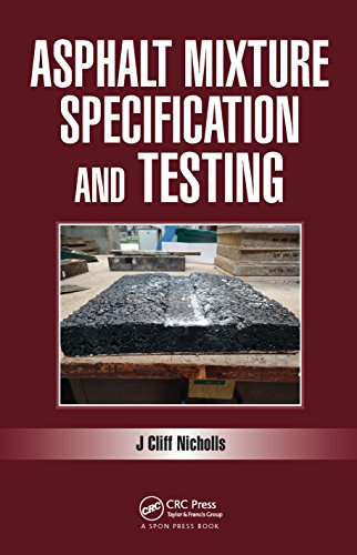 Construction Recycled Binder - Asphalt Mixture Specification and Testing