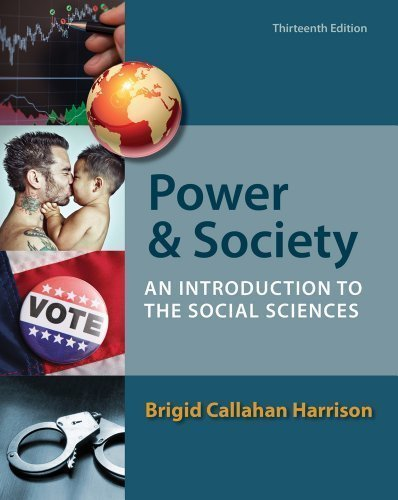 Power and Society: An Introduction to the Social Sciences 13th edition by Harrison, Brigid C. (2013) Paperback