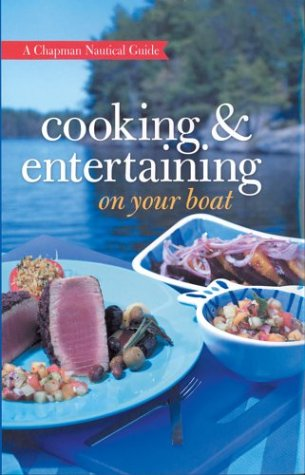 For Boats Dishes (Chapman Cooking & Entertaining on Your Boat)