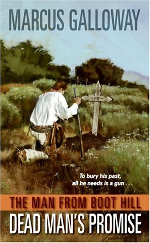 The Man From Boot Hill: Dead Man's Promise pdf