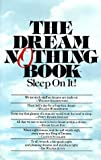 The Dream Nothing Book, Harmony Media Staff and Crown Publishing Group Staff, 0517540738