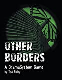 img - for Other Borders: A DramaSystem Game book / textbook / text book