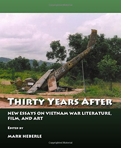 Thirty Years After: New Essays on Vietnam War, Literature and Film by Cambridge Scholars Publishing